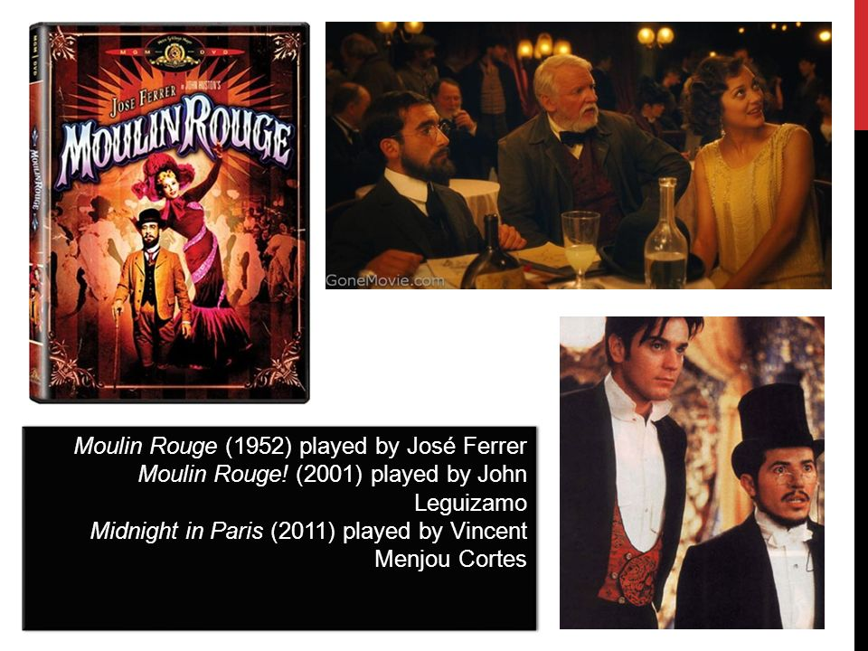 Moulin Rouge (1952) played by José Ferrer Moulin Rouge.