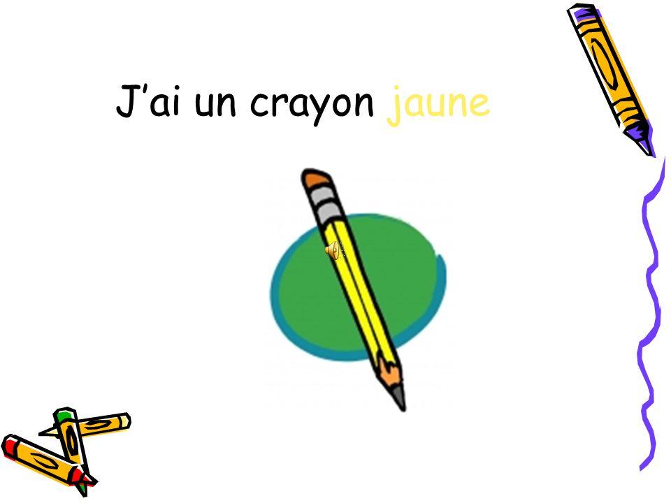 Jai un crayon jaune