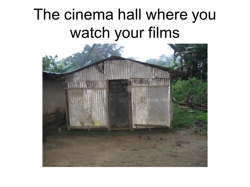 The cinema hall where you watch your films