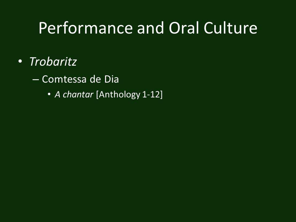Performance and Oral Culture Trobaritz – Comtessa de Dia A chantar [Anthology 1-12]