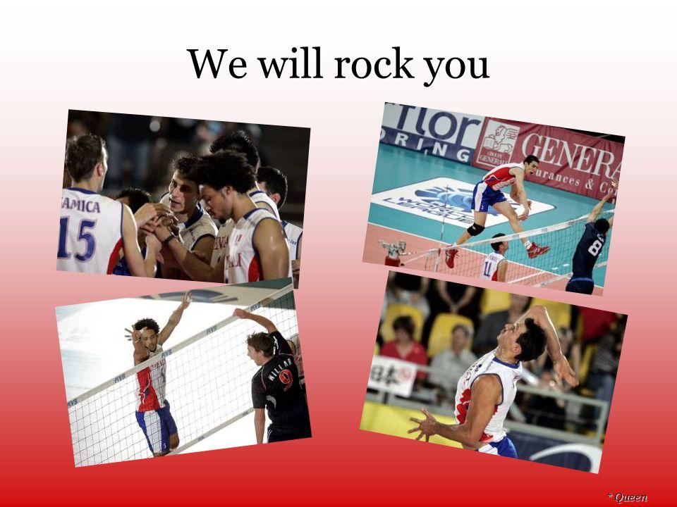 We will rock you * Queen
