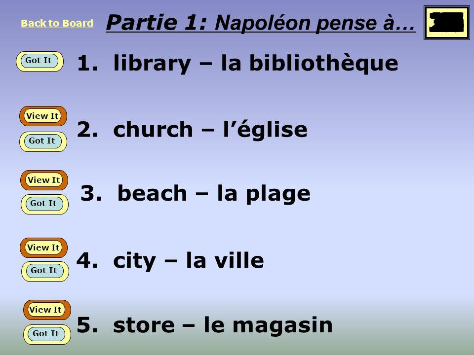 1.library – la bibliothèque Partie 1: Napoléon pense à… 2.