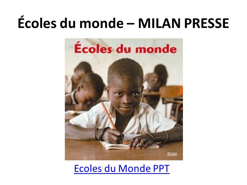 Écoles du monde – MILAN PRESSE Ecoles du Monde PPT