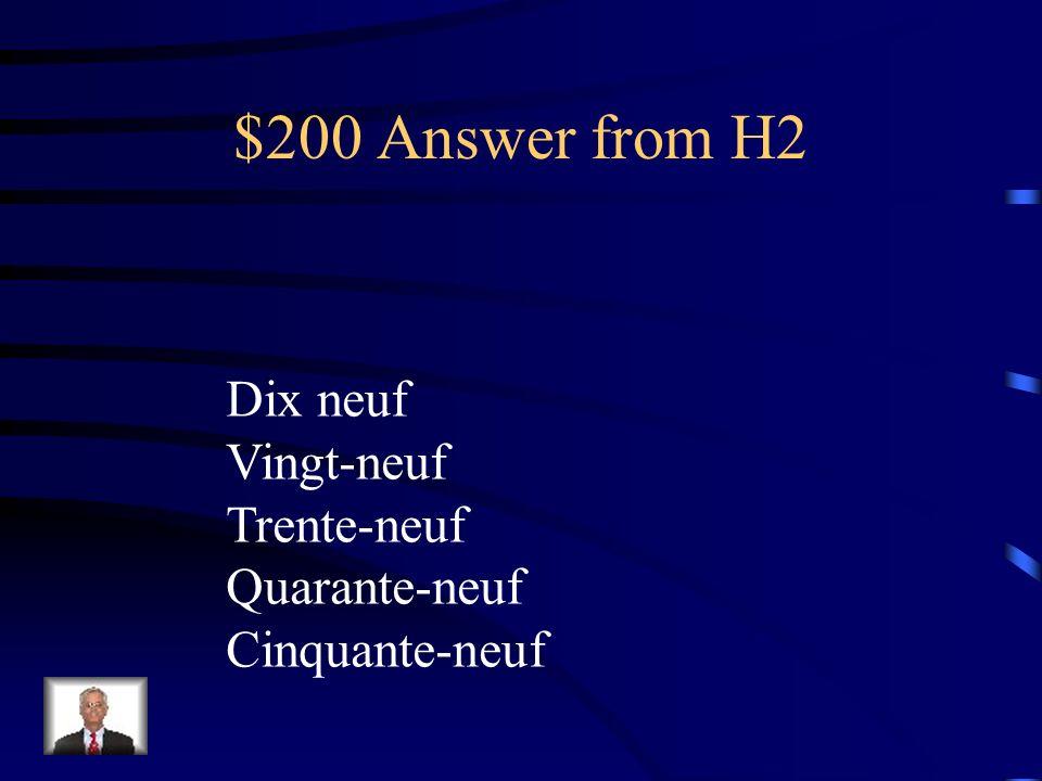$200 Question from H2 Lisez ces numeros en francais 19 29 39 49 59