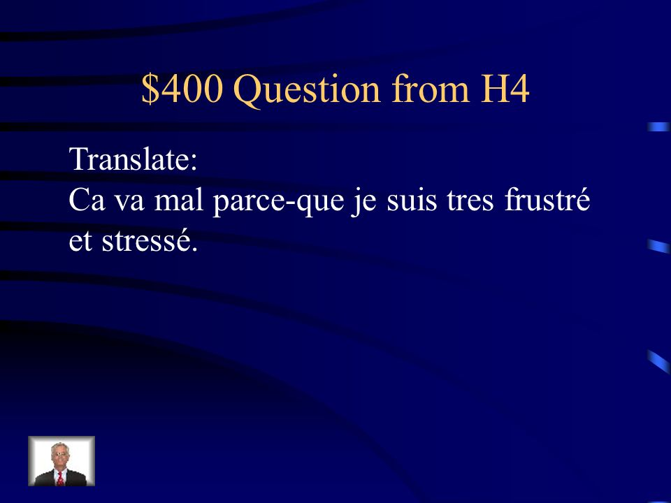 $300 Answer from H4 French kiss on both cheeks