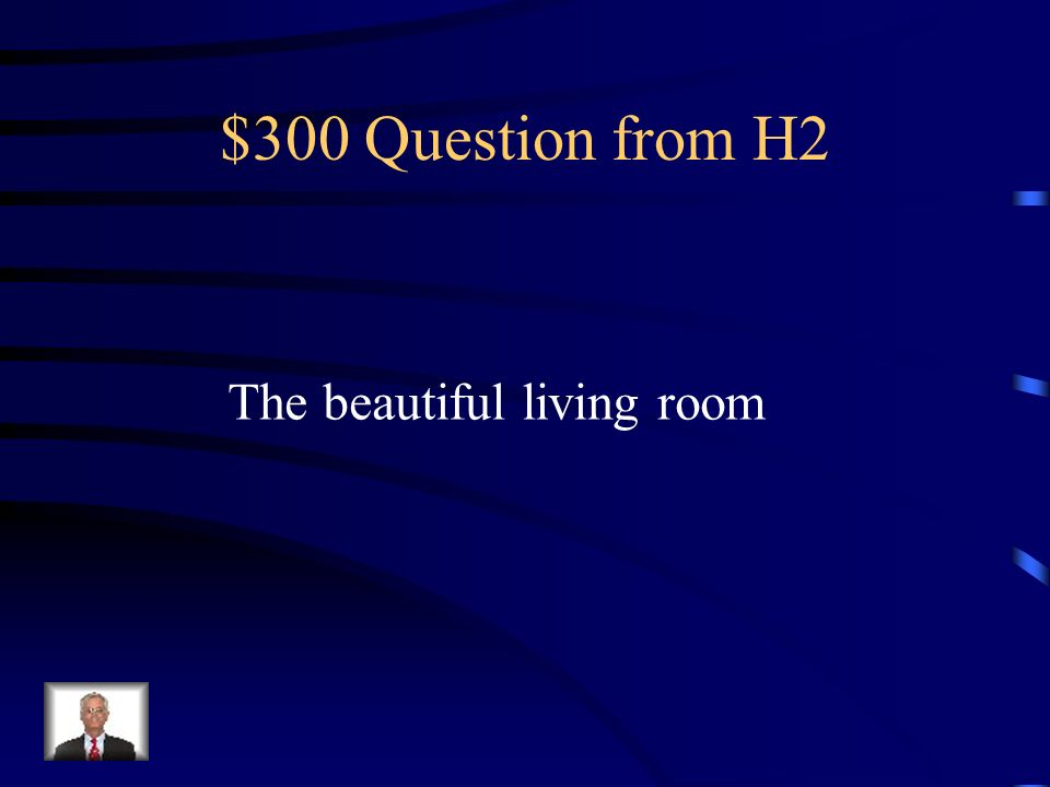 $200 Answer from H2 Leurs chambres à coucher