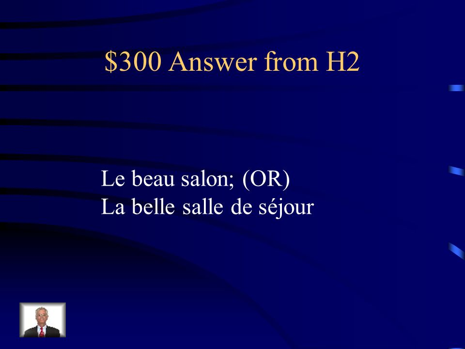 $300 Question from H2 The beautiful living room