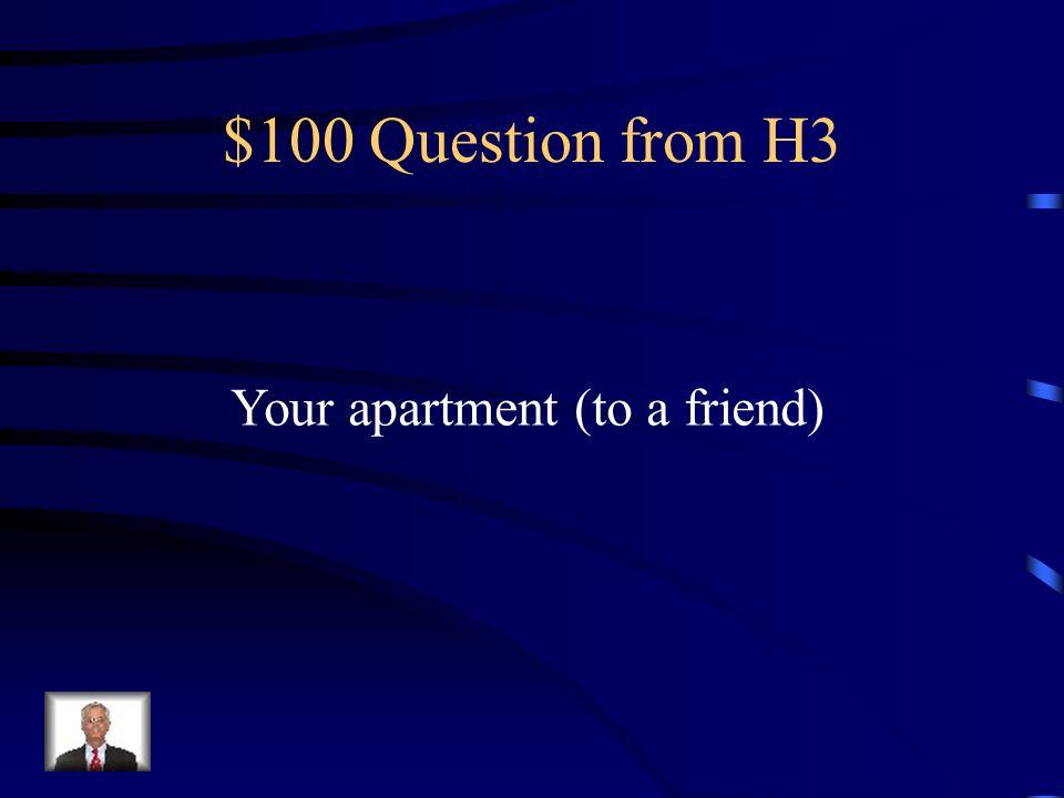 $500 Answer from H2 La vieille maison est belle!
