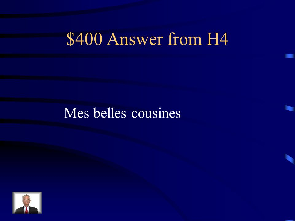 $400 Question from H4 my pretty cousins