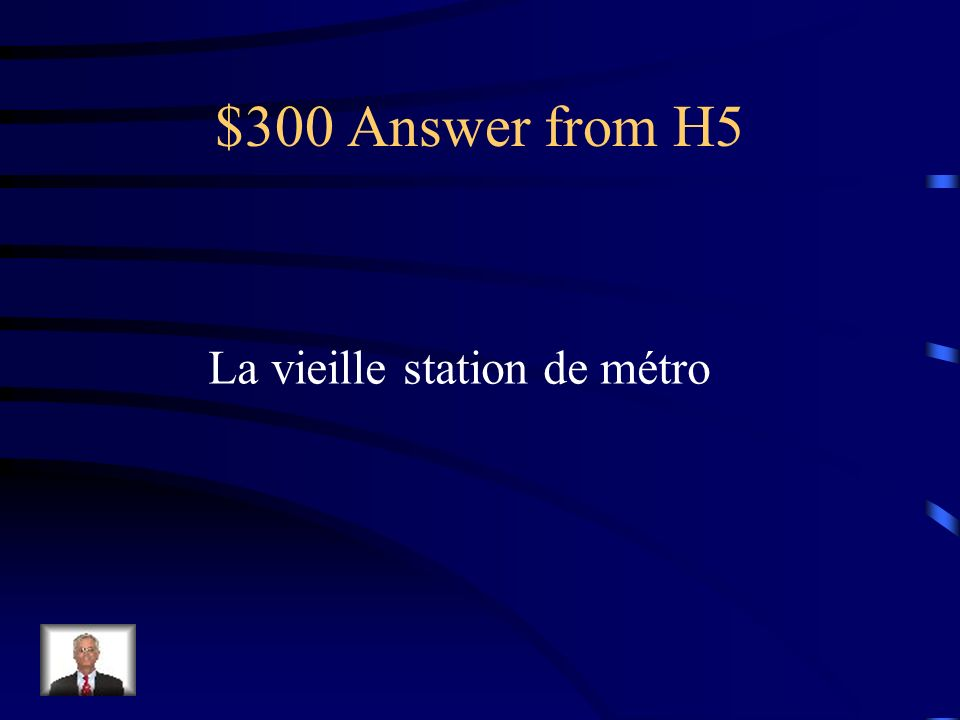 $300 Question from H5 The old subway station