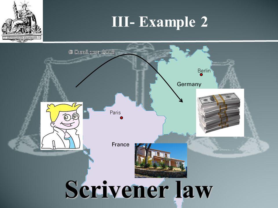 Scrivener law III- Example 2
