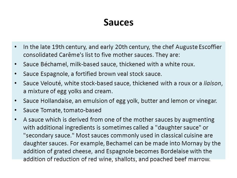 Sauces – Group B Sauce béarnaise Sauce hollandaise Sauce lyonnaise Sauce hongroise Sauce normande Sauce bordelaise Sauce provençale Sauce Bercy Sauce Périgueux