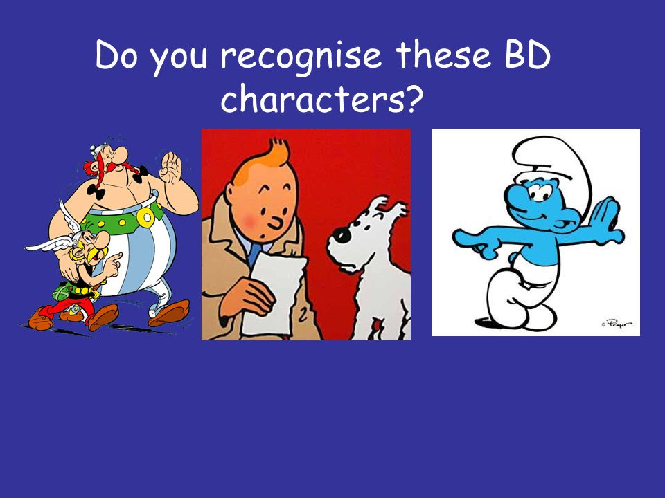 Do you recognise these BD characters