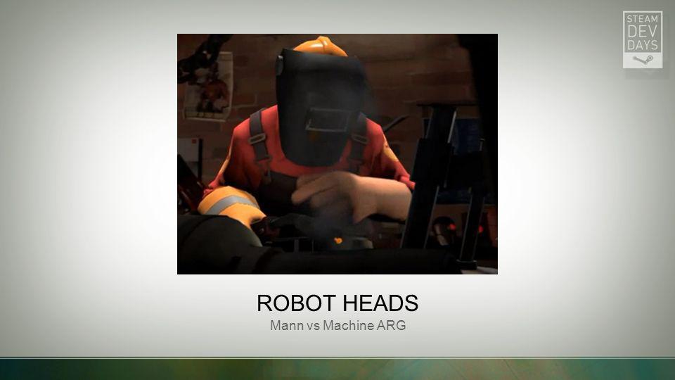 ROBOT HEADS Mann vs Machine ARG