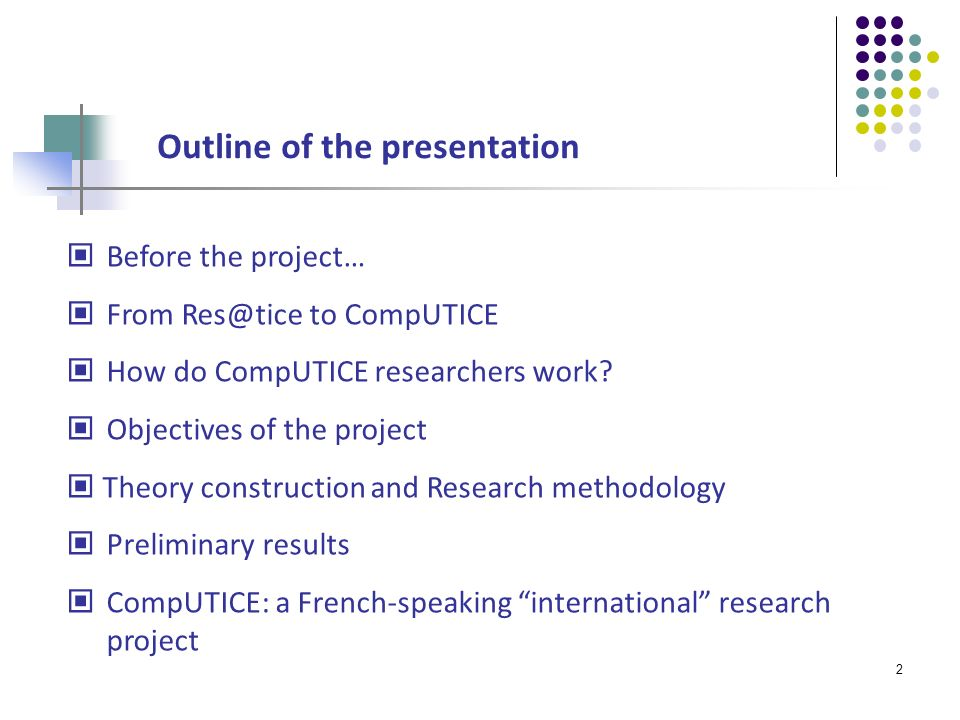 13 Basic research is what I am doing when I don t know what I am doing Wernher von Braun (1912 - 1977) Contact: Najoua Mohib, Junior/Assistant Professor in Sciences of Education CompUTICE Project Leader University of Strasbourg najoua.mohib@unistra.fr http://lisec.u-strasbg.fr