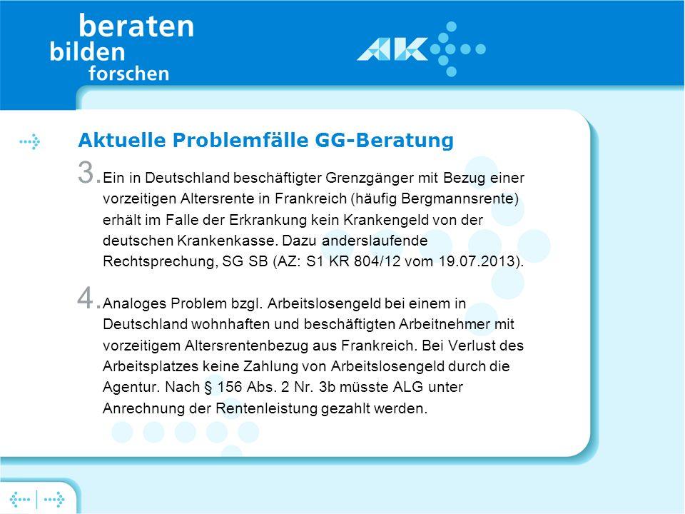 Aktuelle Problemfälle GG-Beratung 3.