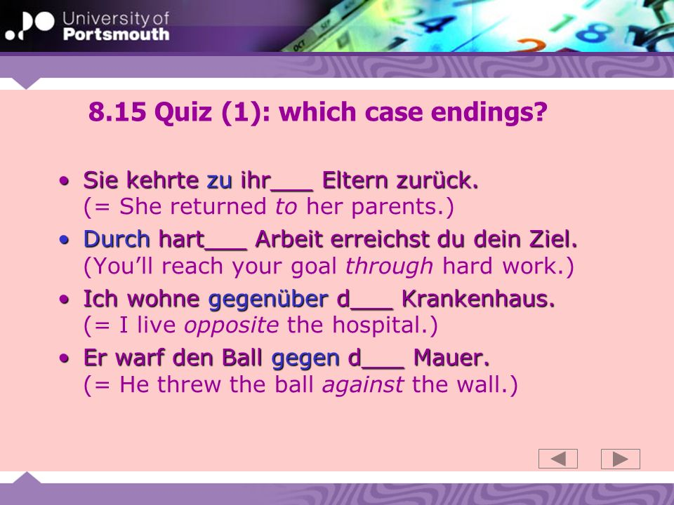 8.15 Quiz (1): which case endings.