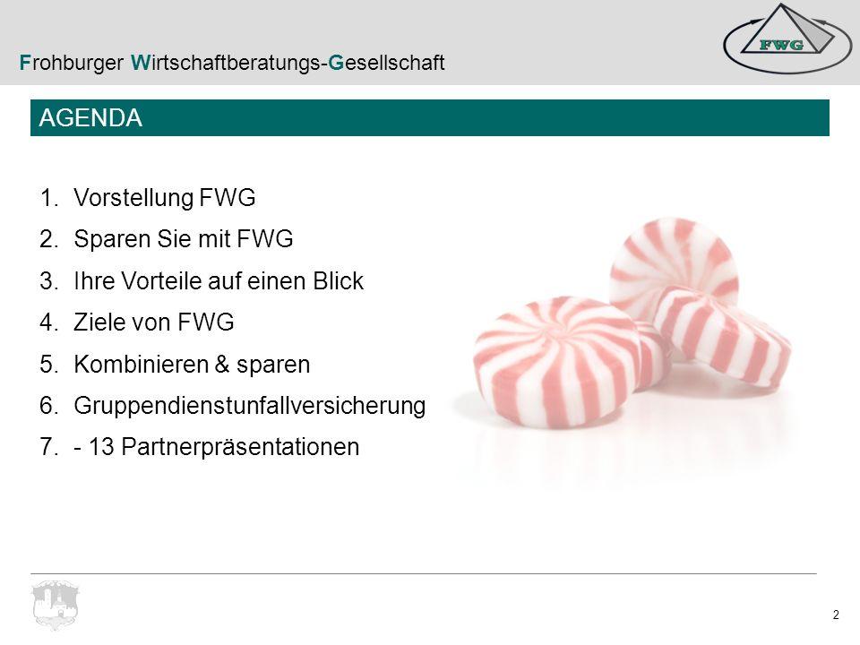 Frohburger Wirtschaftberatungs-Gesellschaft 23 Unsere Partner: AUXILIA Rechtsschutz