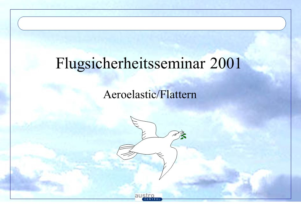 Flugsicherheitsseminar 2001Flutter - Höhe Flattern-Modes abhängig von Dichte und Geschwindigkeit