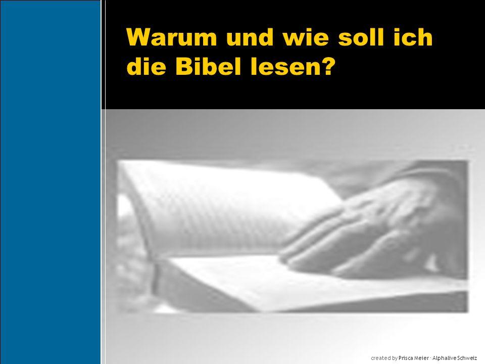 Warum und wie soll ich die Bibel lesen? created by Prisca Meier Alphalive Schweiz