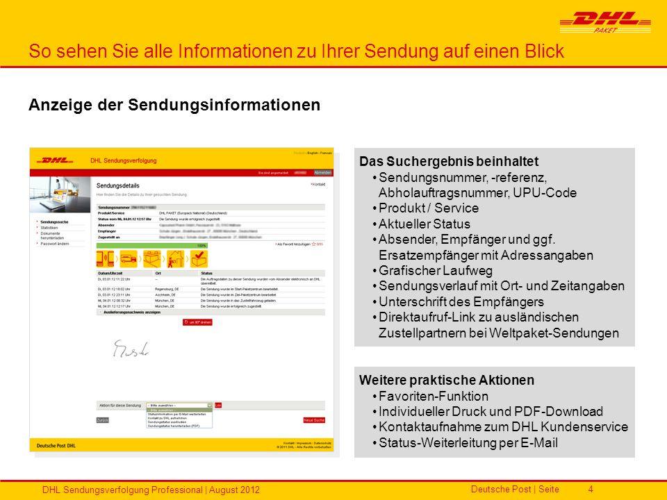 Deutsche Post | Seite DHL Sendungsverfolgung Professional | August 2012 4 So sehen Sie alle Informationen zu Ihrer Sendung auf einen Blick Das Sucherg
