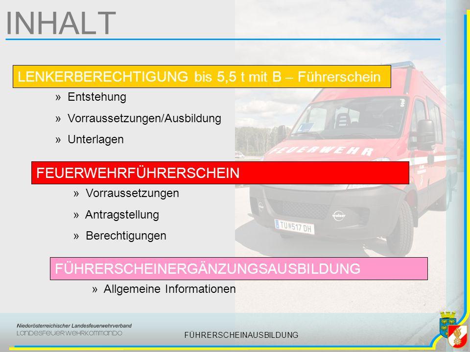 FÜHRERSCHEINAUSBILDUNG Lenkerberechtigung 5,5 t UNTERLAGEN www.noelfv.at Infoservice/Rechtliche Bestimmungen Dienstanweisungen DA 1.1.3 inkl.