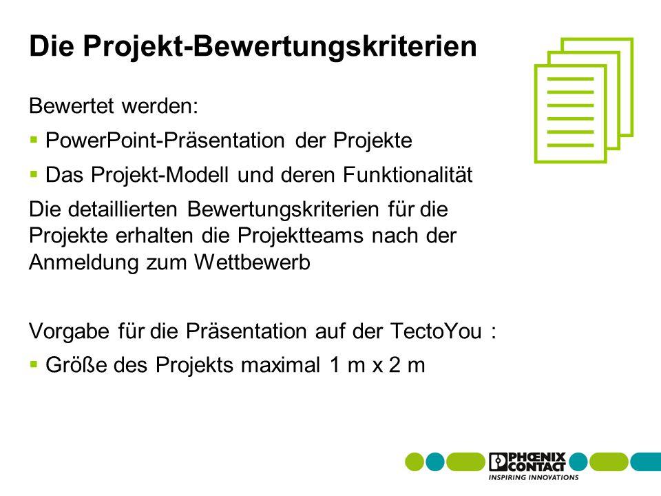 Masterversion 13 Die Projekt-Bewertungskriterien Bewertet werden: PowerPoint-Präsentation der Projekte Das Projekt-Modell und deren Funktionalität Die detaillierten Bewertungskriterien für die Projekte erhalten die Projektteams nach der Anmeldung zum Wettbewerb Vorgabe für die Präsentation auf der TectoYou : Größe des Projekts maximal 1 m x 2 m