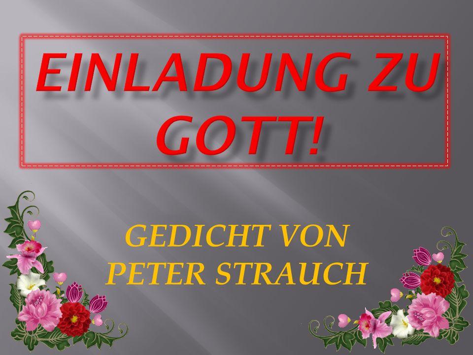 GEDICHT VON PETER STRAUCH