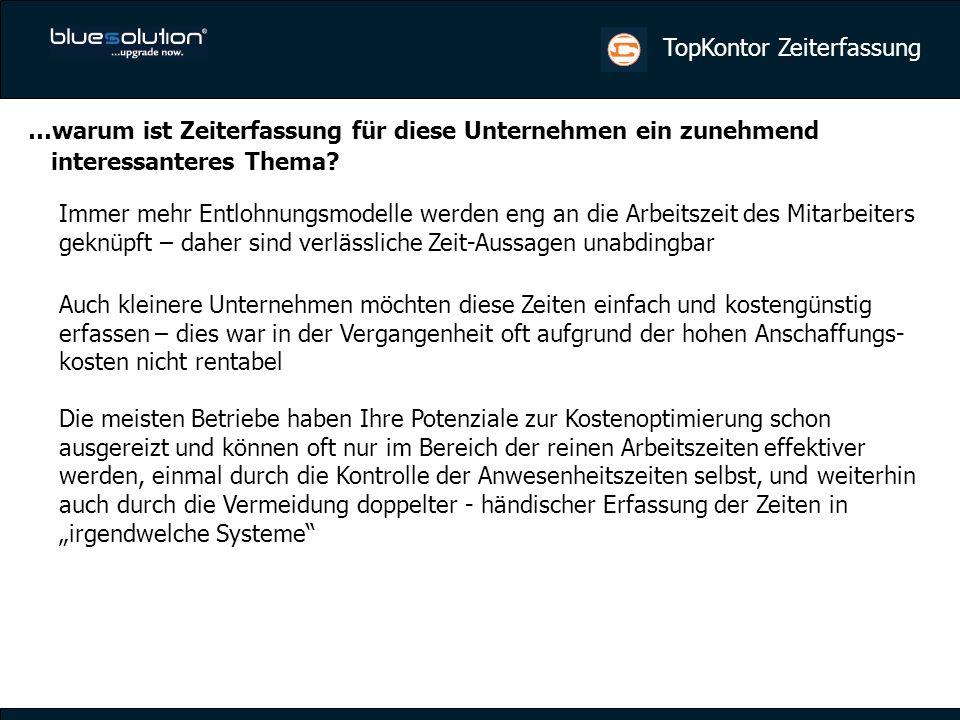 TopKontor Zeiterfassung …starke Gemeinschaft Kooperationen mit den Hardwareherstellern:
