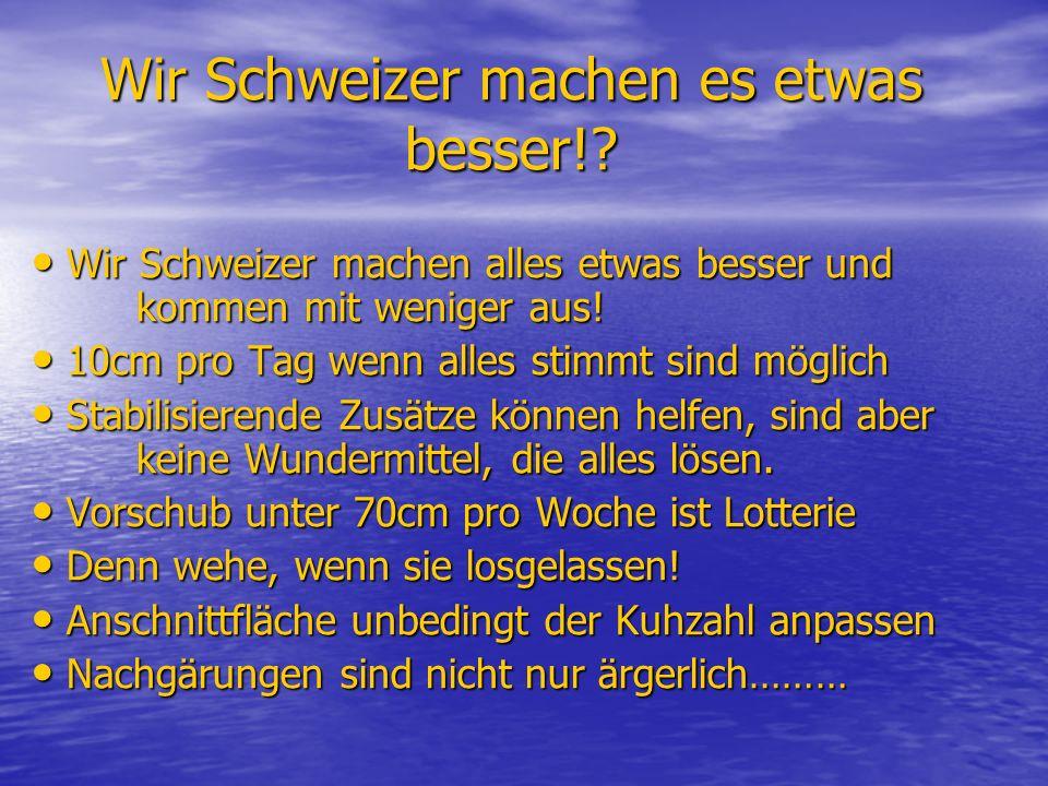 Wir Schweizer machen es etwas besser!.