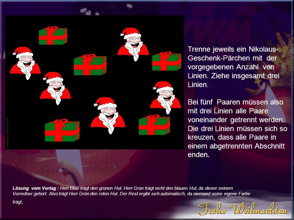 Diesmal schickt der Weihnachtsmann den Wichtel in den Keller, um schnell noch drei rote Weihnachtskugeln für den Christbaum zu holen.