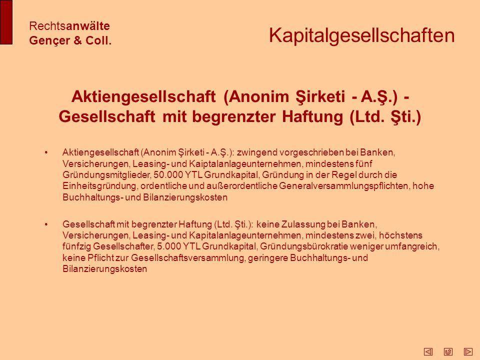 Sonstige Formen unternehmerischen Handelns Rechtsanwälte Gençer & Coll.