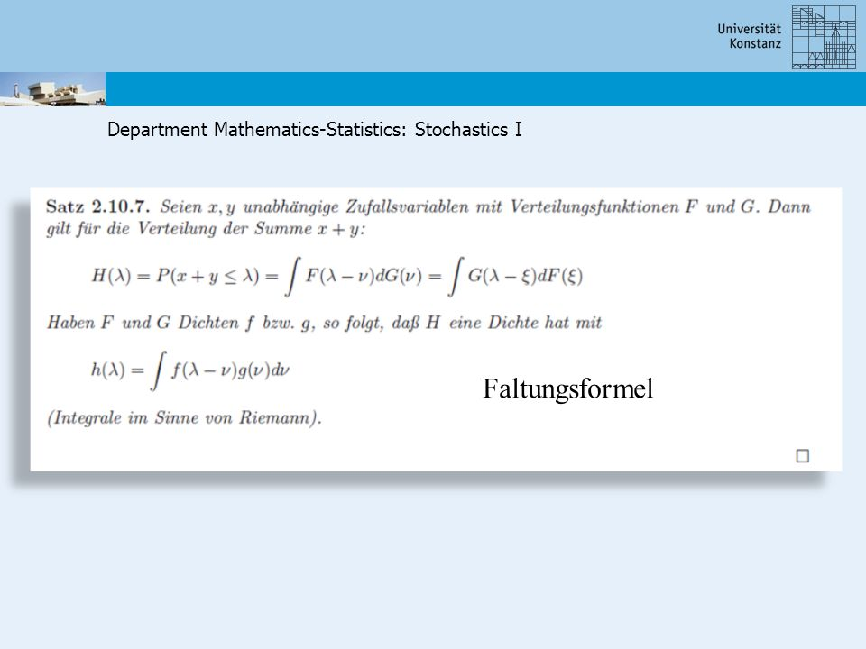 Department Mathematics-Statistics: Stochastics I Faltungsformel
