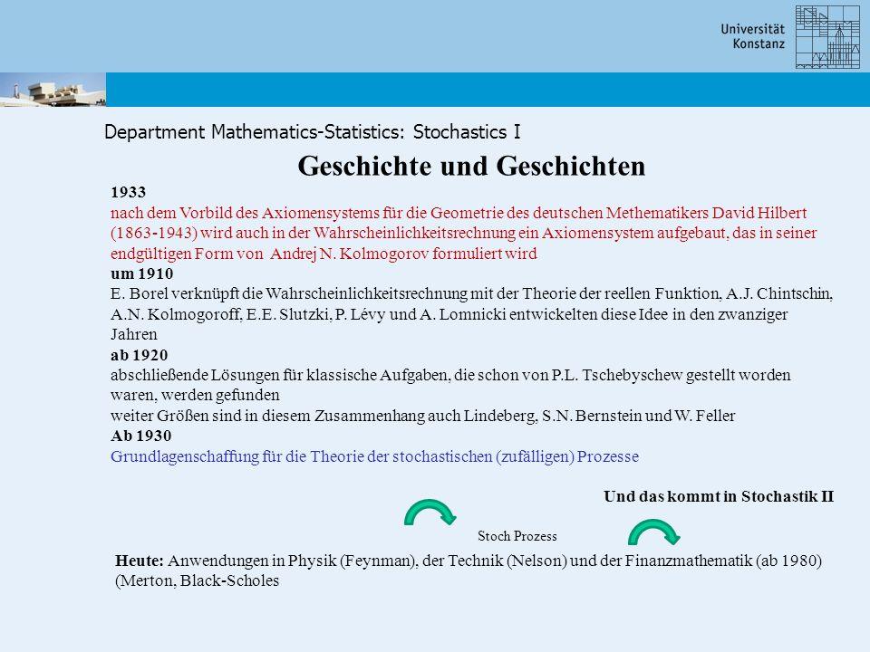 Department Mathematics-Statistics: Stochastics I Geschichte und Geschichten 1933 nach dem Vorbild des Axiomensystems für die Geometrie des deutschen M