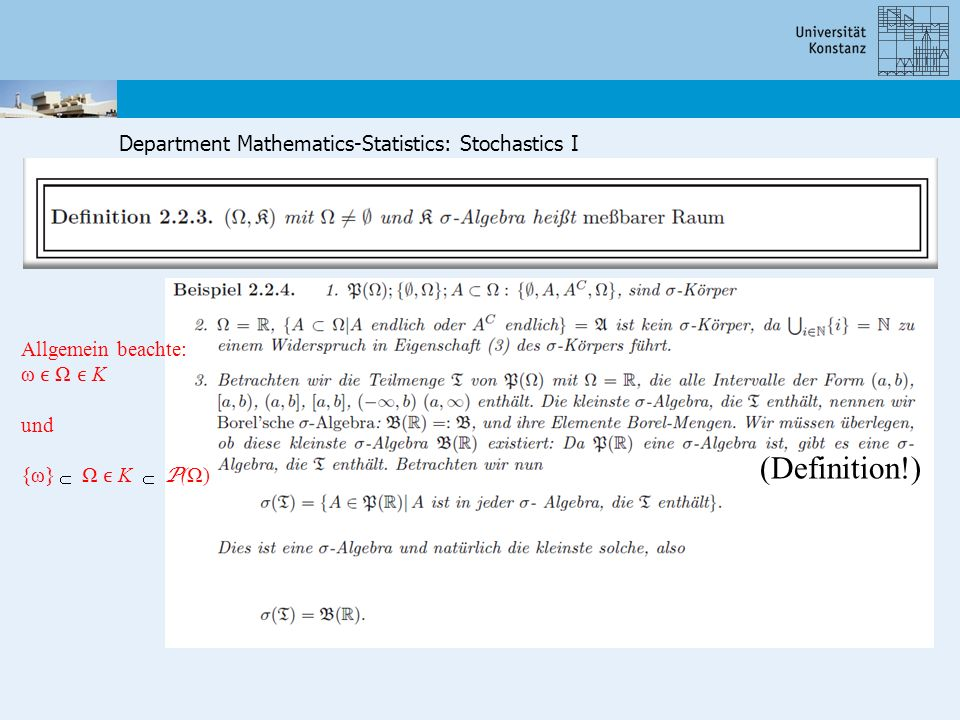 Department Mathematics-Statistics: Stochastics I (Definition!) Allgemein beachte: ω Ω K und {ω} Ω K P (Ω)