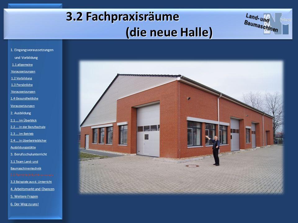 3.2 Fachpraxisräume (die neue Halle) 1.