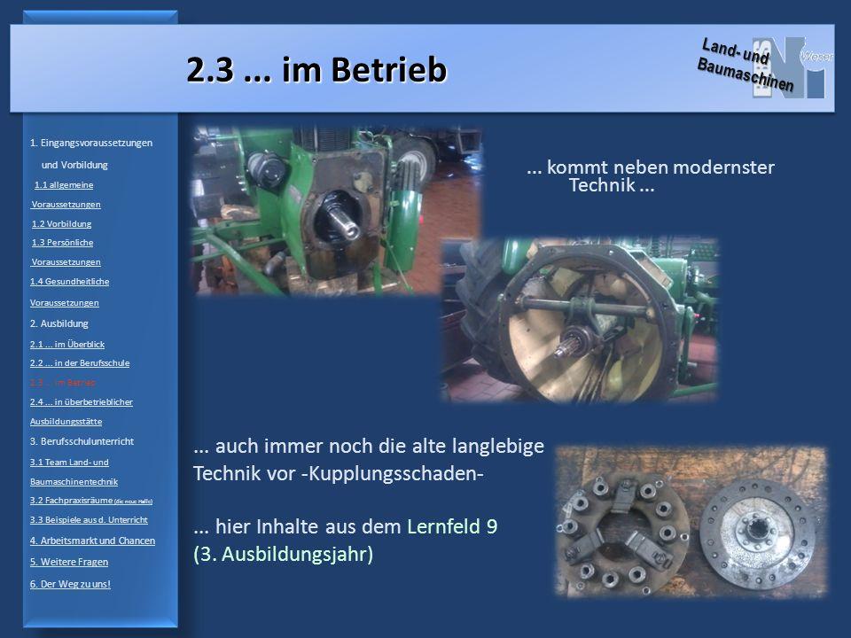 2.3... im Betrieb... auch immer noch die alte langlebige Technik vor -Kupplungsschaden-...