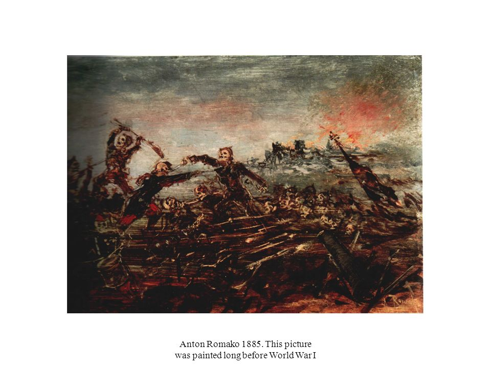 Anton Romako 1885. This picture was painted long before World War I