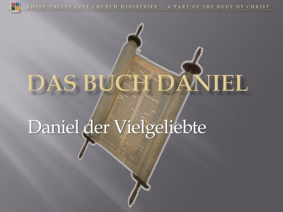 RHEIN VALLEY CELL CHURCH MINISTRIES - A PART OF THE BODY OF CHRIST Daniel der Vielgeliebte