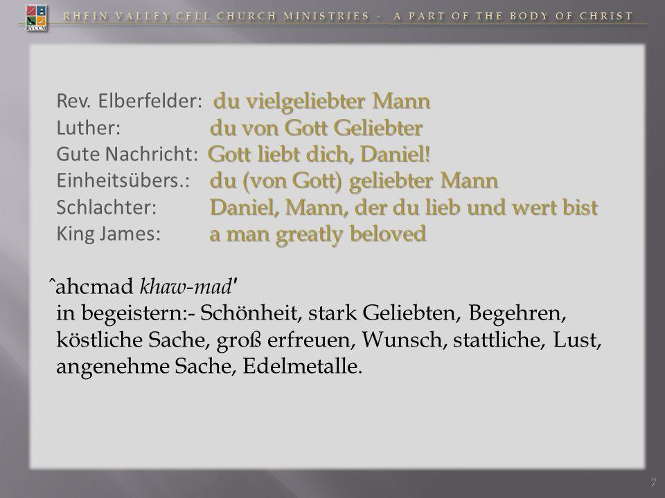 RHEIN VALLEY CELL CHURCH MINISTRIES - A PART OF THE BODY OF CHRIST du vielgeliebter Mann Rev. Elberfelder: du vielgeliebter Mann du von Gott Geliebter