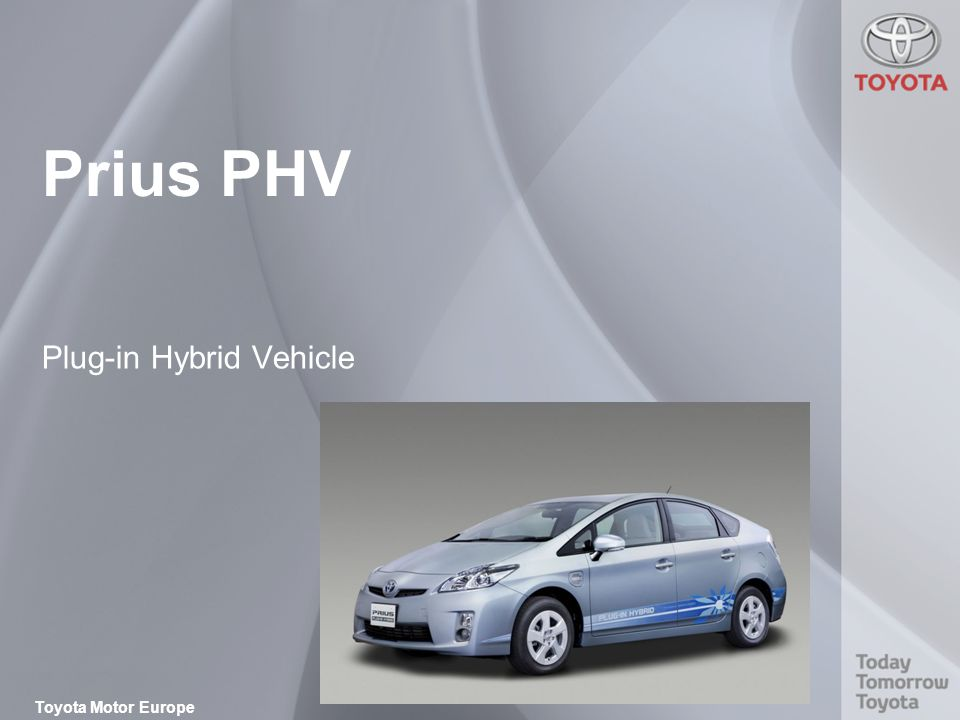 Toyota Motor Europe Prius PHV Plug-in Hybrid Vehicle