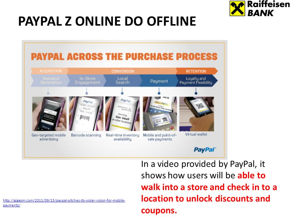 In a video provided by PayPal, it shows how users will be able to walk into a store and check in to a location to unlock discounts and coupons.