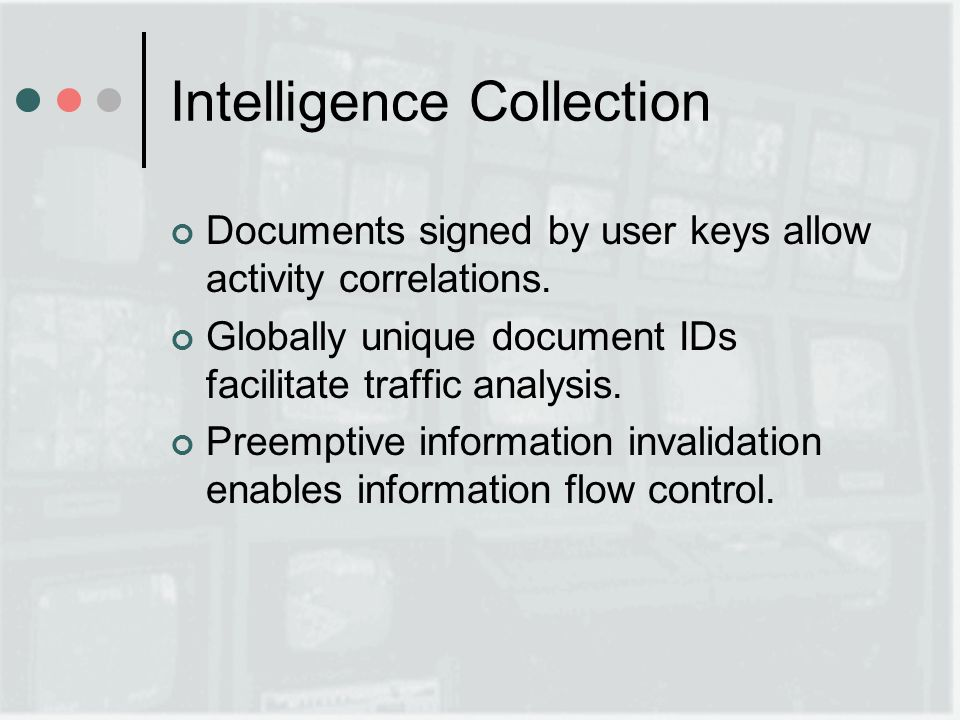 Intelligence Collection Documents signed by user keys allow activity correlations.