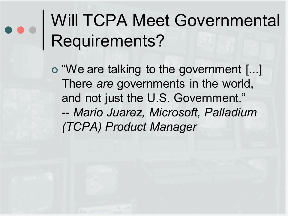Will TCPA Meet Governmental Requirements.