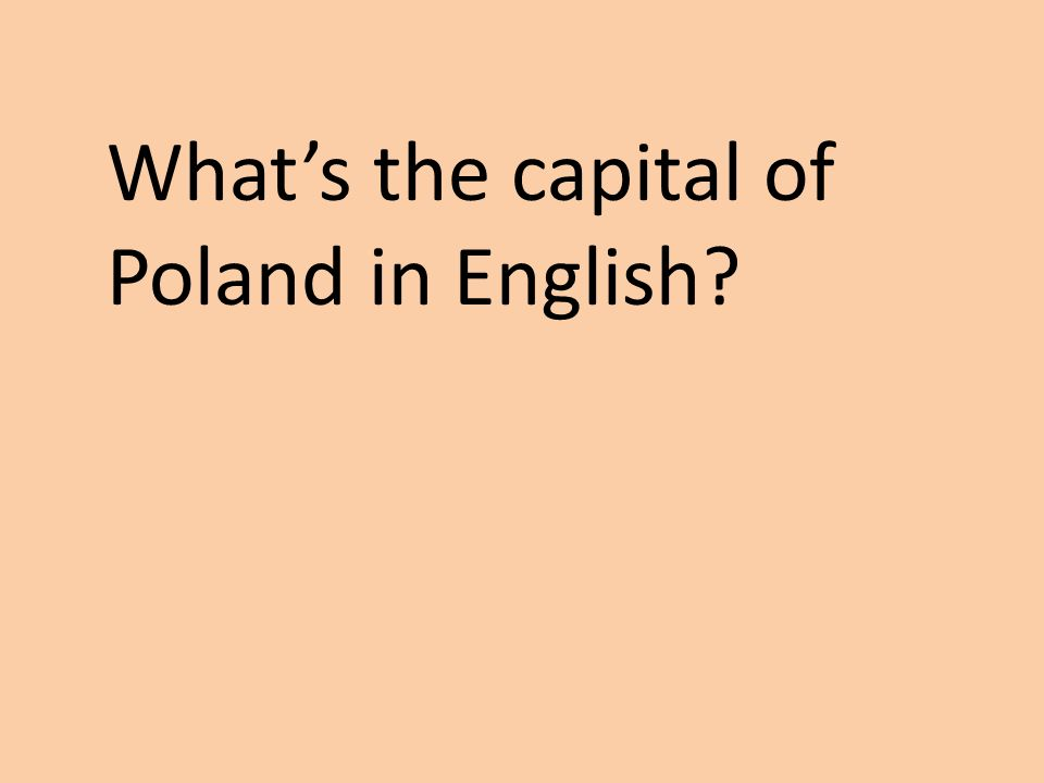 Whats the capital of Poland in English