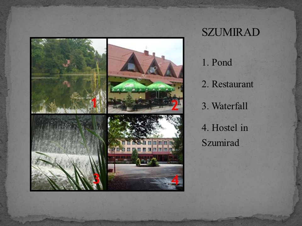 1. Pond 2. Restaurant 3. Waterfall 4. Hostel in Szumirad
