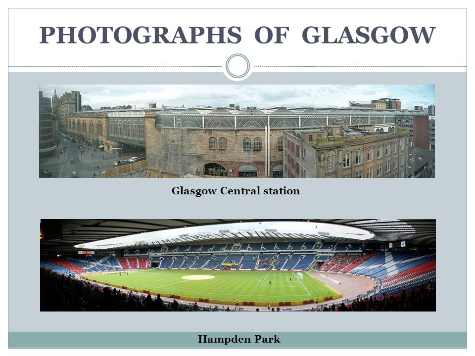 PHOTOGRAPHS OF GLASGOW Hampden Park Glasgow Central station