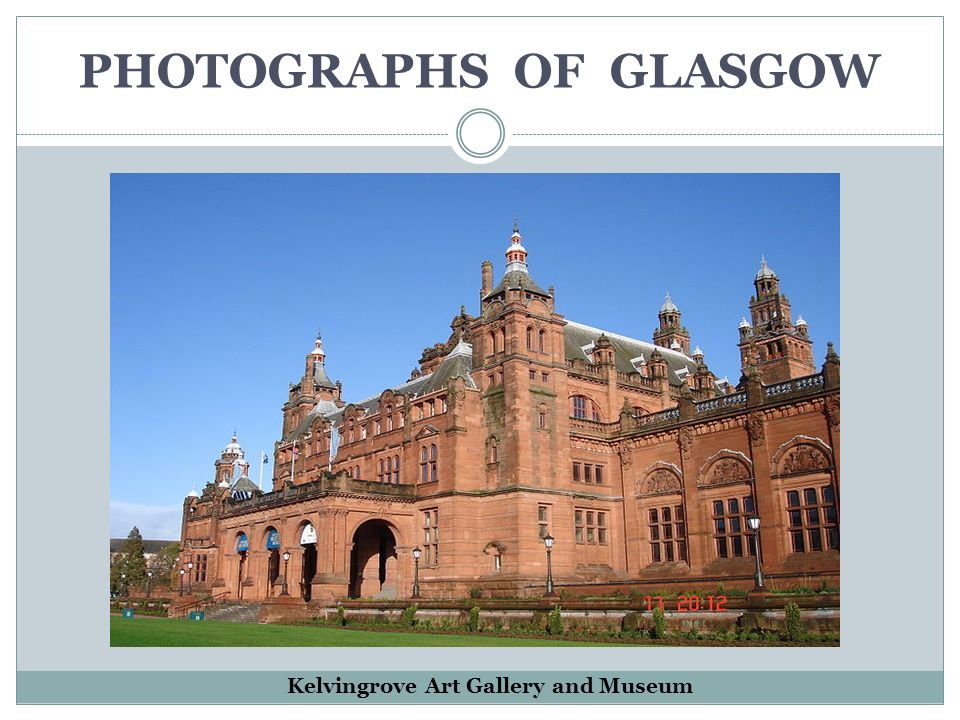 PHOTOGRAPHS OF GLASGOW Kelvingrove Art Gallery and Museum