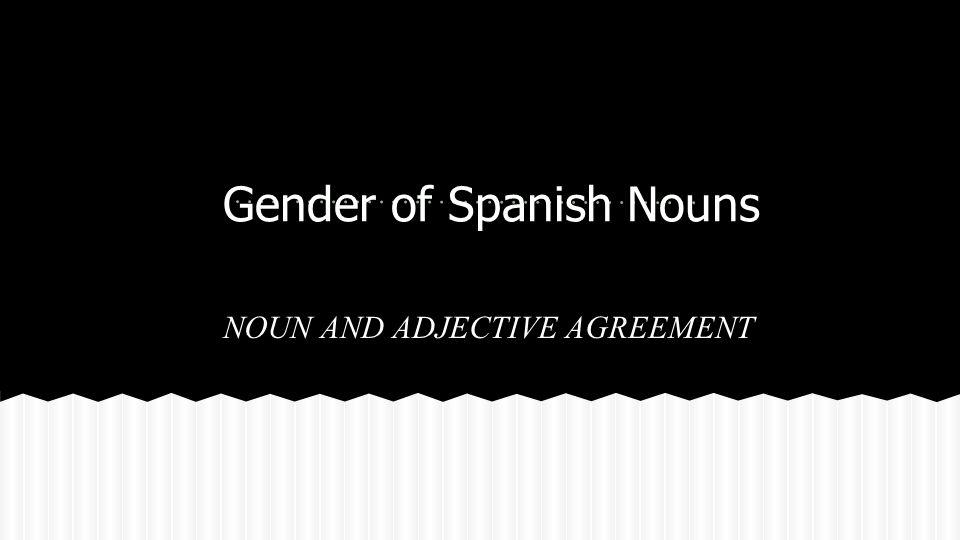 Corbata (Feminine) Vestido (Masculine) Gender