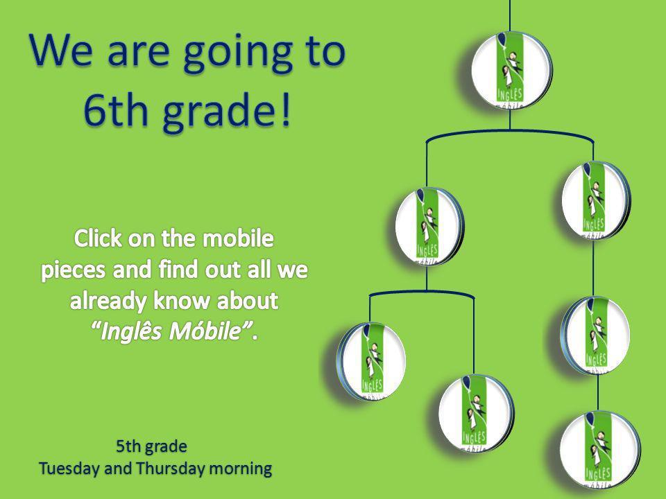 5th grade Tuesday and Thursday morning